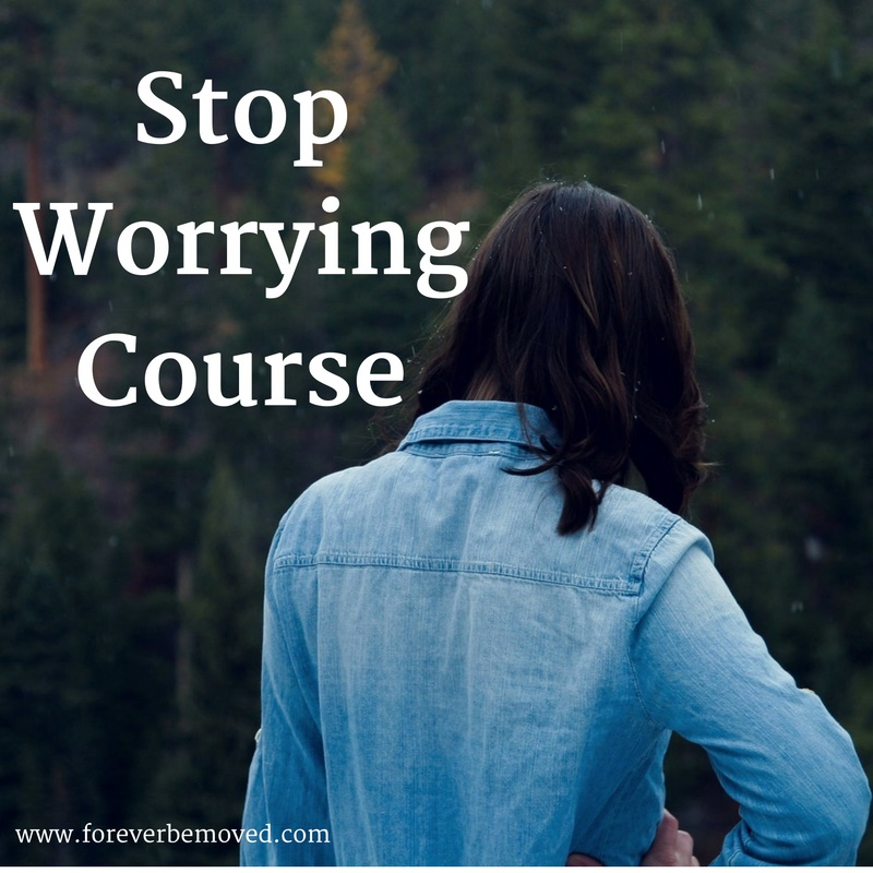 Be Moved - Stop Worrying Course